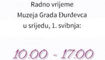 Radno vrijeme Muzeja Grada Đurđevca u srijedu 1. svibnja